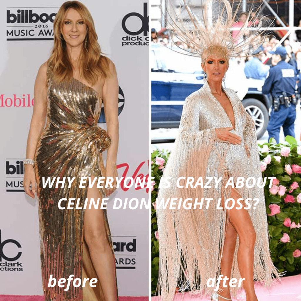 WHY EVERYONE IS CRAZY ABOUT CELINE DION WEIGHT LOSS?