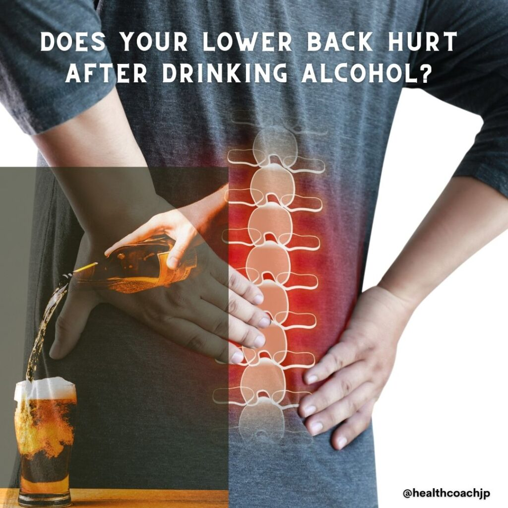 lower back pain after drinking alcohol