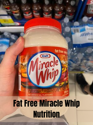 Fat Free Miracle Whip Nutrition