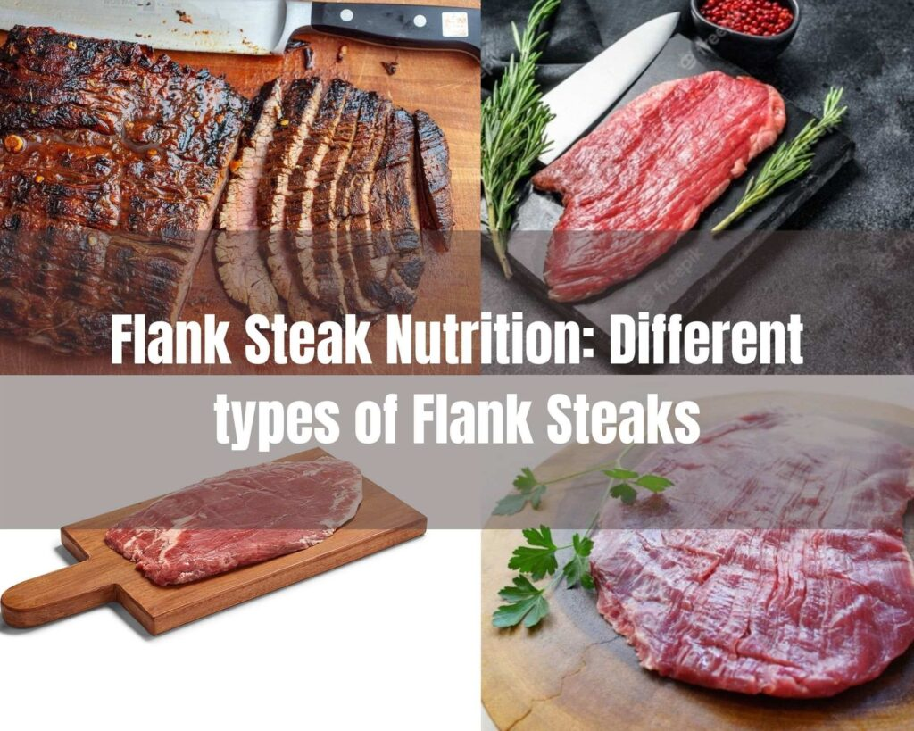 Flank Steak Nutrition: Different types of Flank Steaks