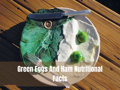 green eggs and ham nutrition