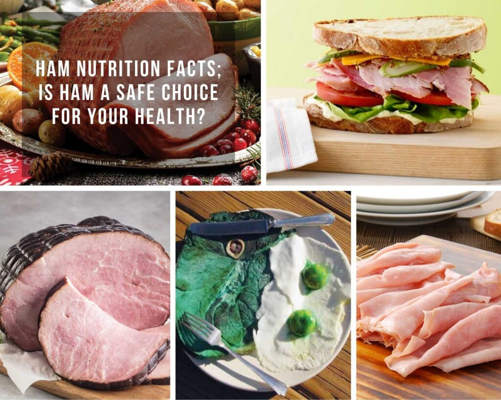 Ham Nutrition Facts; Is Ham A Safe Choice For Your Health?