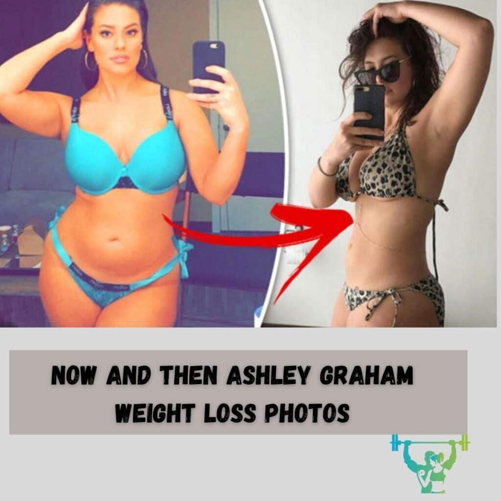 Now and Then Ashley Graham Weight Loss Photos