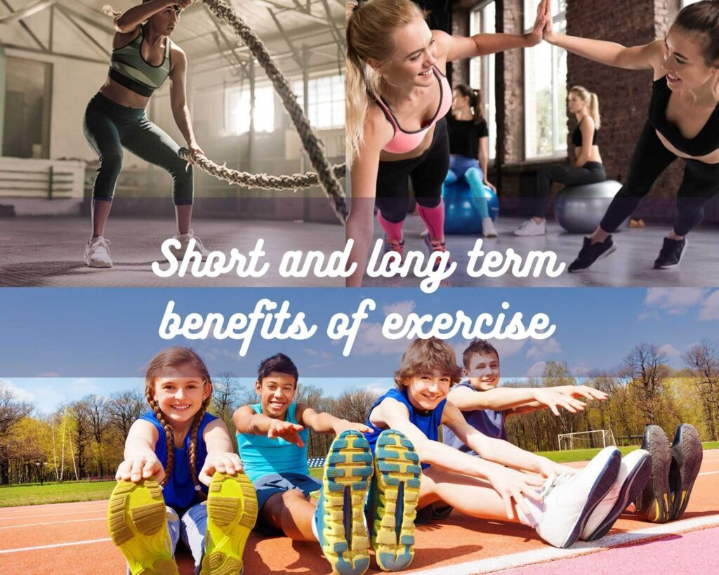 Short and long term benefits of exercise