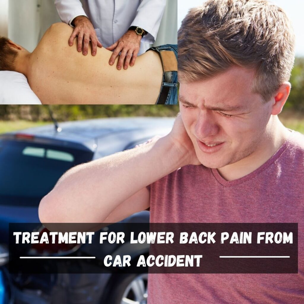 Treatment for lower back pain from car accident